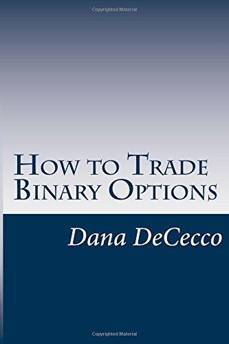 How to trade using binary options